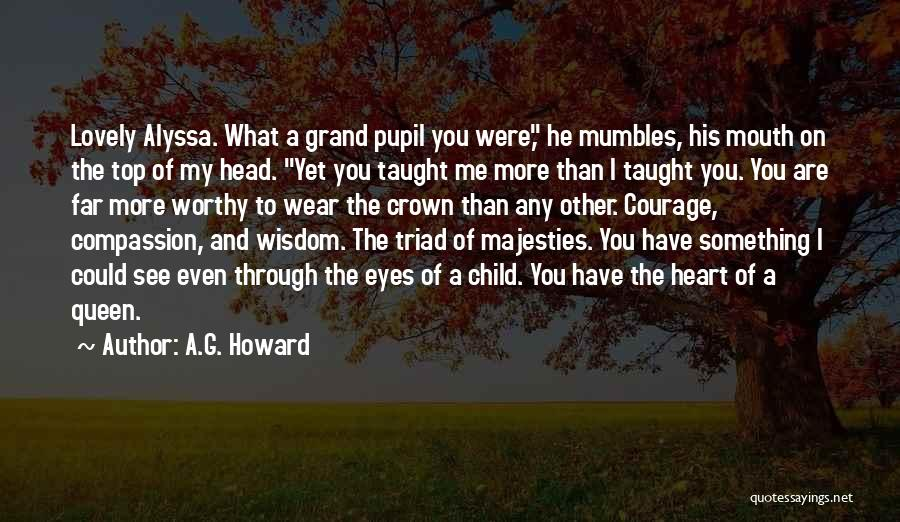 Through My Eyes Quotes By A.G. Howard