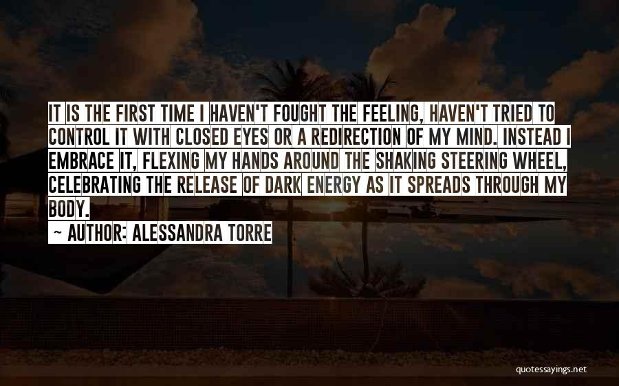 Through My Eyes Quotes By Alessandra Torre