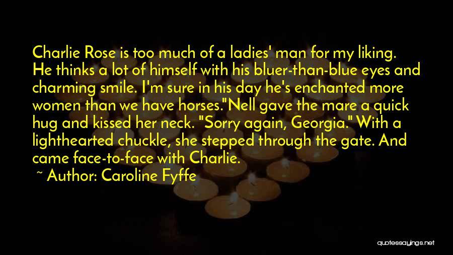 Through My Eyes Quotes By Caroline Fyffe