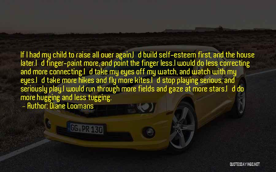 Through My Eyes Quotes By Diane Loomans