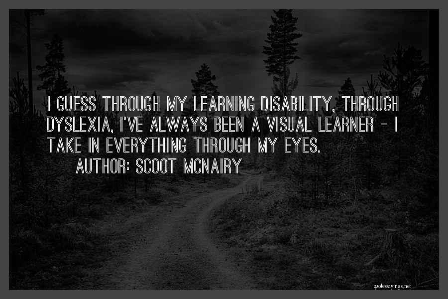 Through My Eyes Quotes By Scoot McNairy