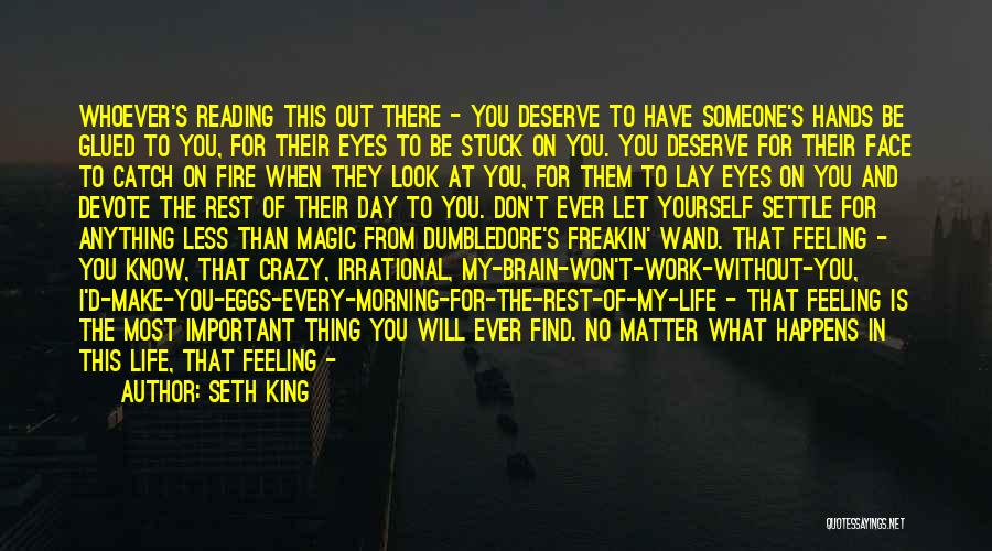 Through My Eyes Quotes By Seth King