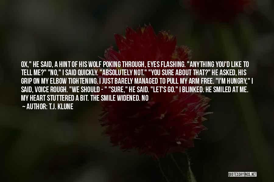 Through My Eyes Quotes By T.J. Klune