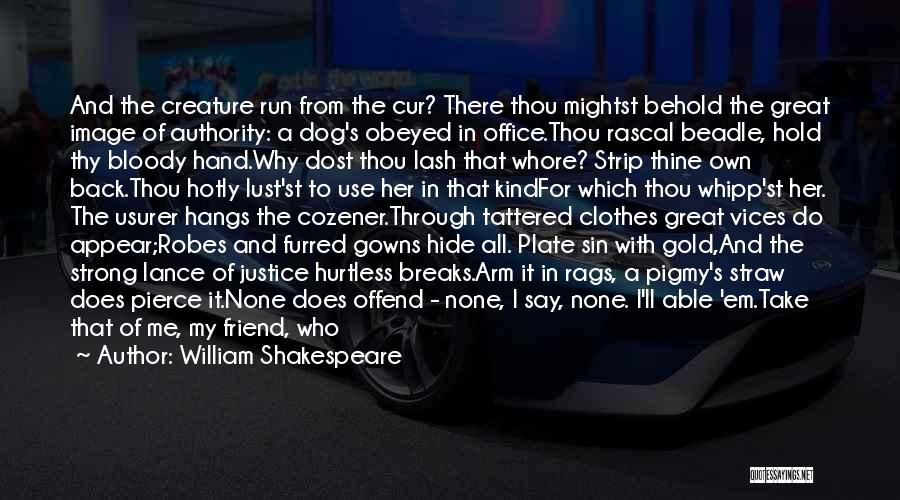 Through My Eyes Quotes By William Shakespeare