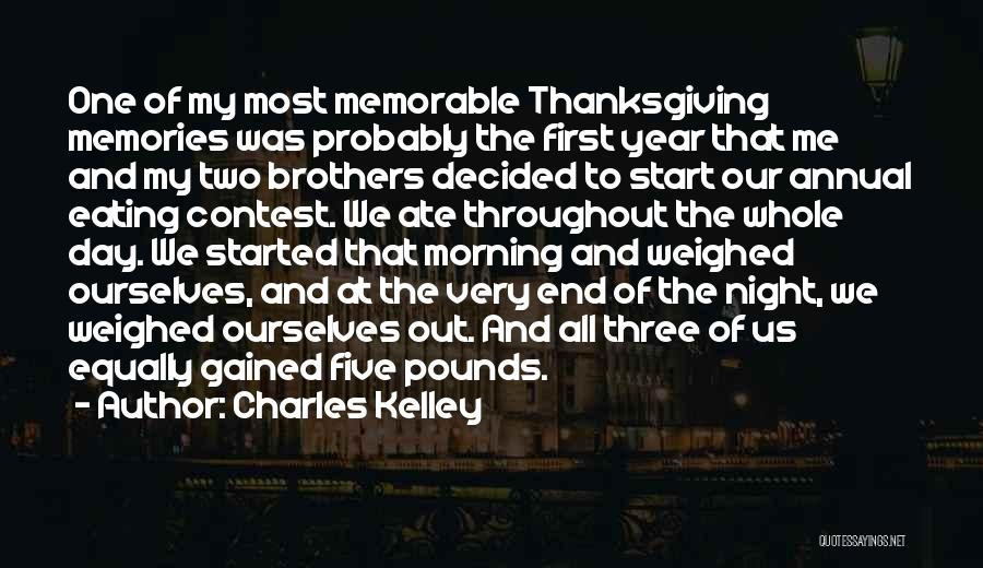 Throughout The Year Quotes By Charles Kelley