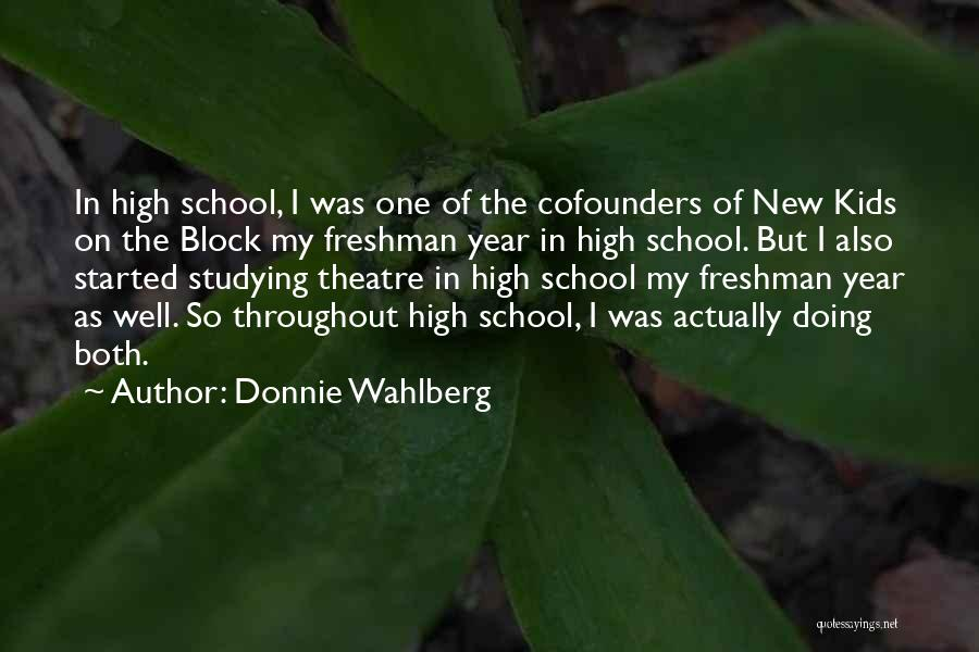 Throughout The Year Quotes By Donnie Wahlberg