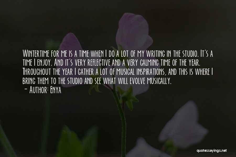 Throughout The Year Quotes By Enya