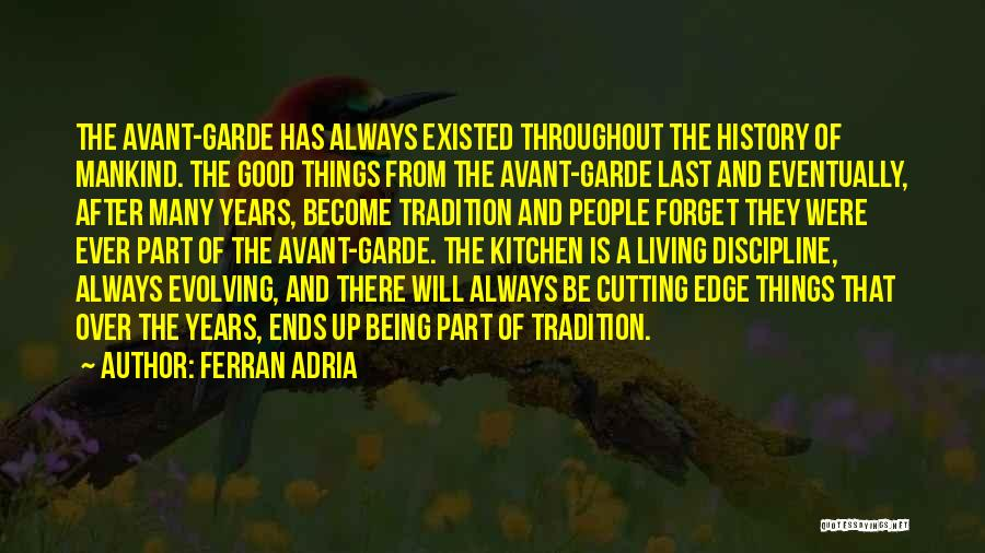 Throughout The Year Quotes By Ferran Adria