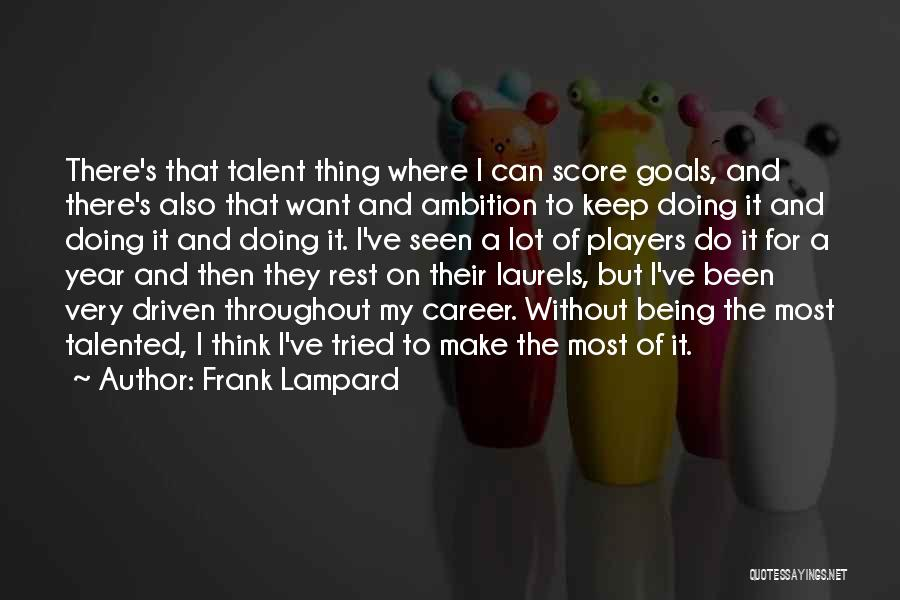 Throughout The Year Quotes By Frank Lampard