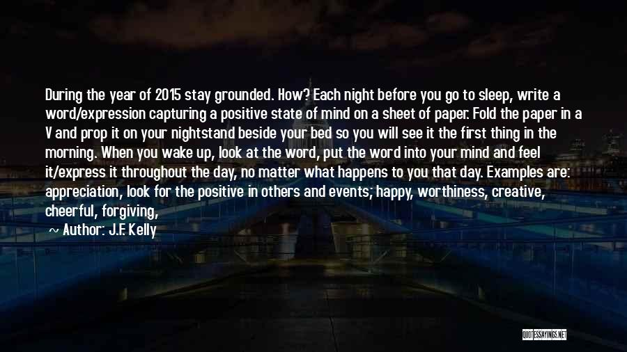Throughout The Year Quotes By J.F. Kelly