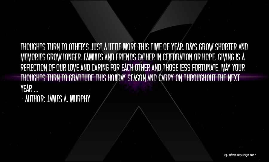 Throughout The Year Quotes By James A. Murphy