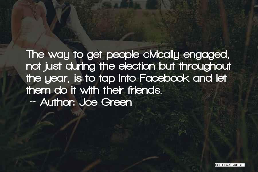 Throughout The Year Quotes By Joe Green