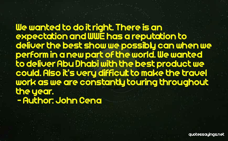Throughout The Year Quotes By John Cena
