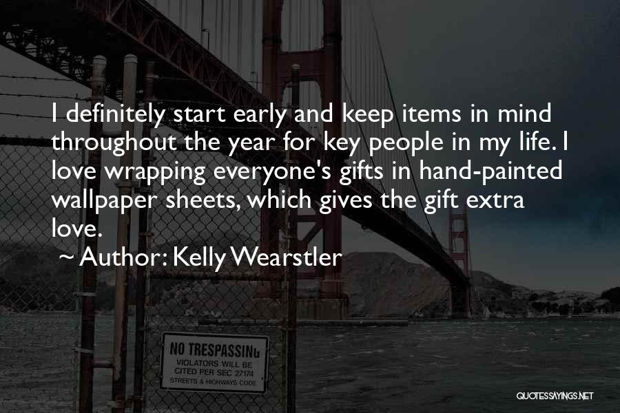 Throughout The Year Quotes By Kelly Wearstler