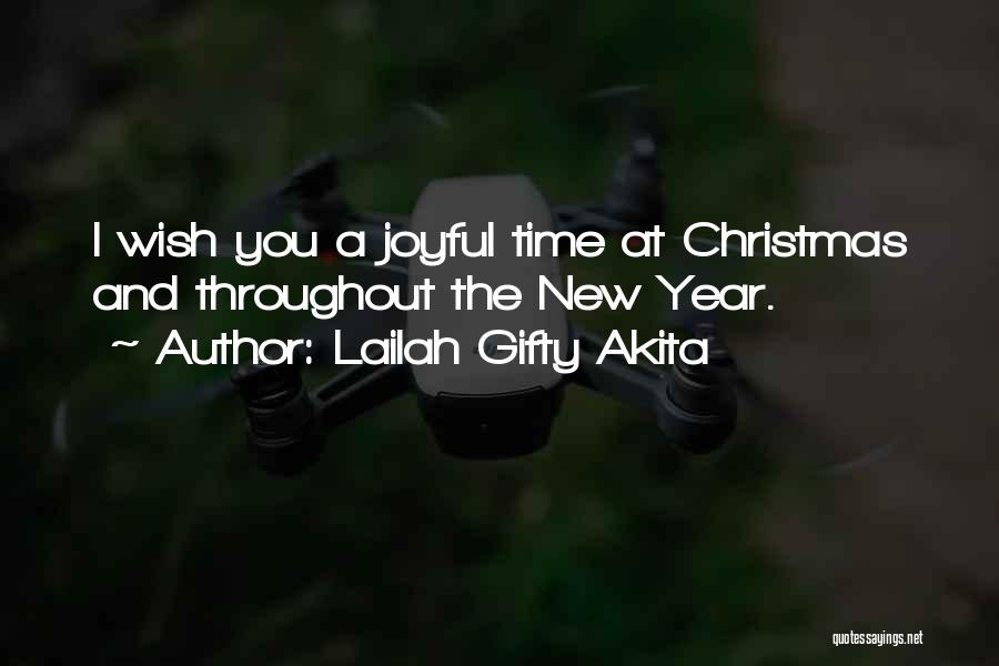Throughout The Year Quotes By Lailah Gifty Akita