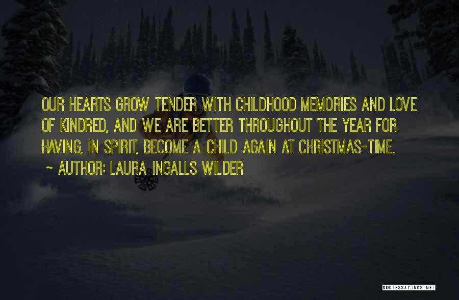 Throughout The Year Quotes By Laura Ingalls Wilder