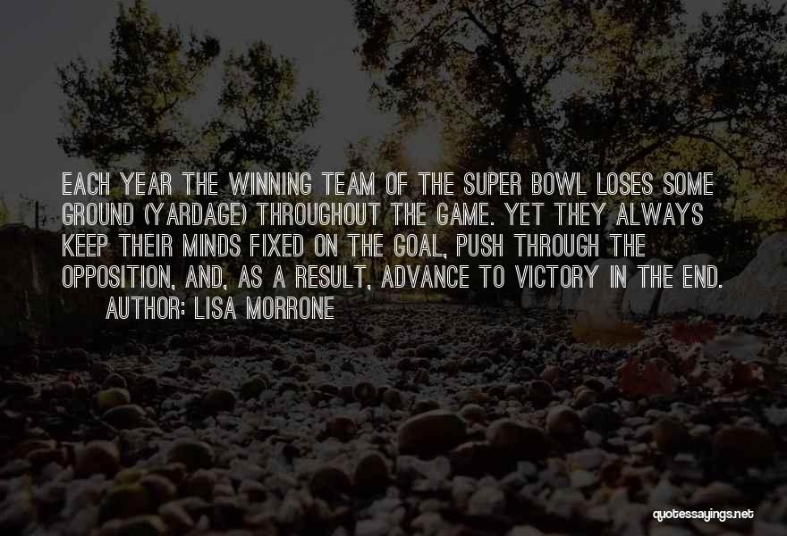 Throughout The Year Quotes By Lisa Morrone