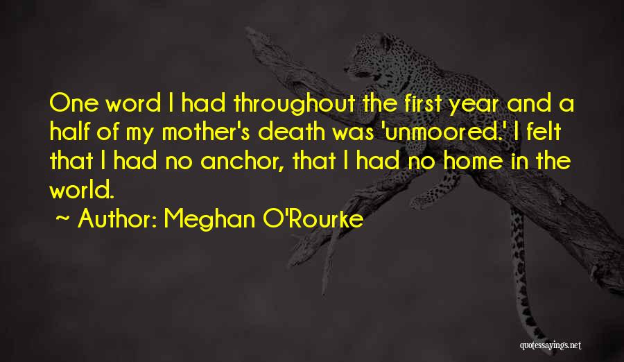 Throughout The Year Quotes By Meghan O'Rourke