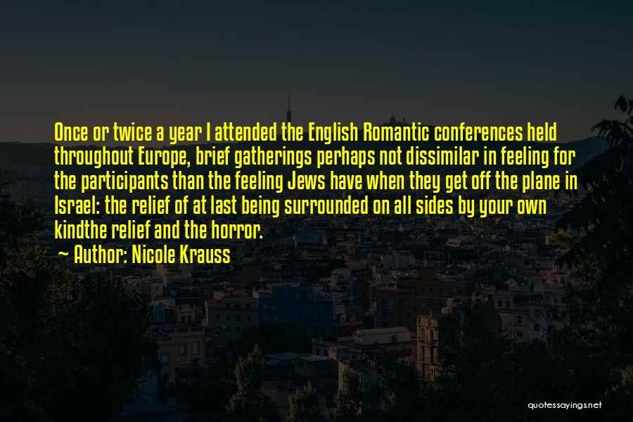 Throughout The Year Quotes By Nicole Krauss