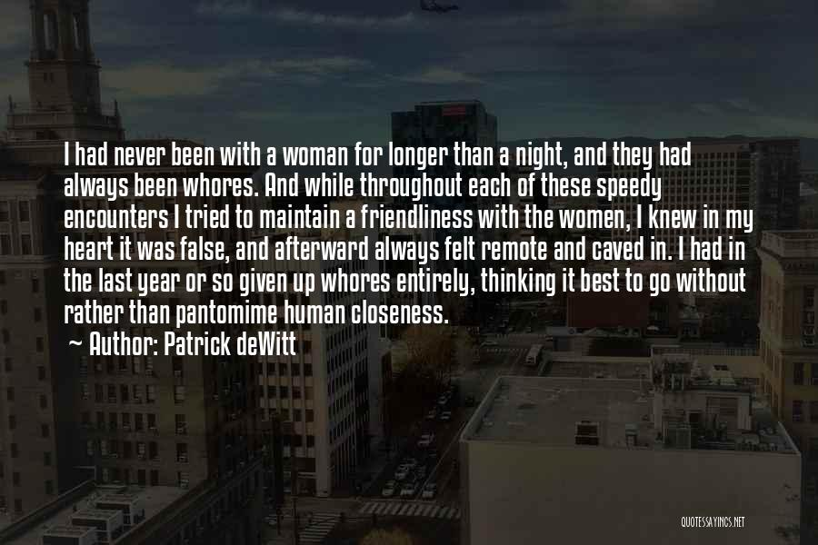Throughout The Year Quotes By Patrick DeWitt