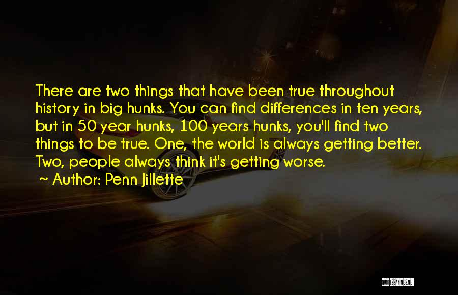 Throughout The Year Quotes By Penn Jillette