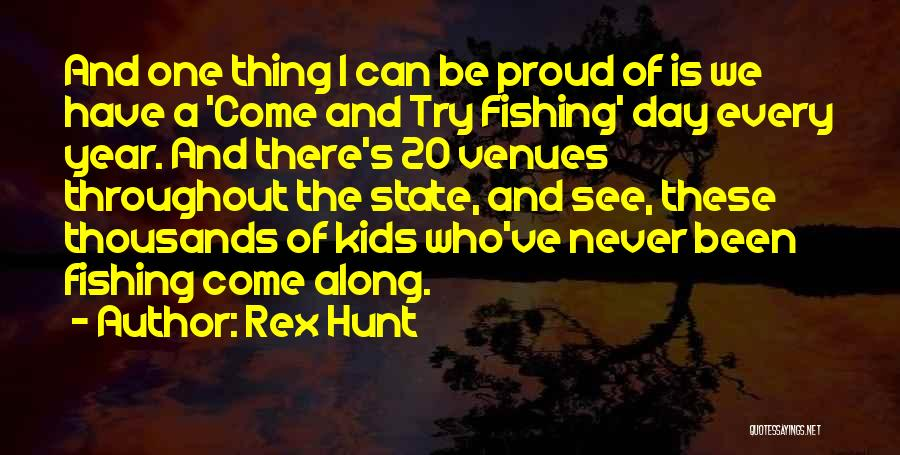 Throughout The Year Quotes By Rex Hunt