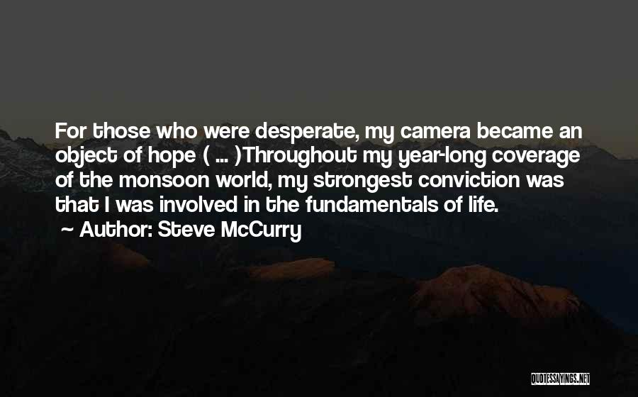 Throughout The Year Quotes By Steve McCurry