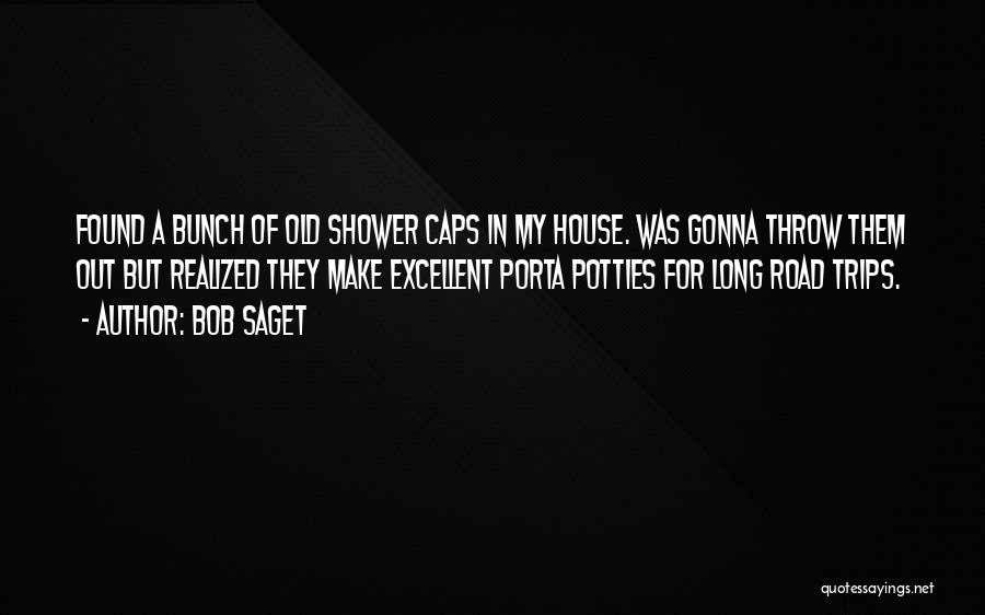 Throw Out Quotes By Bob Saget
