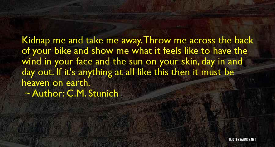 Throw Out Quotes By C.M. Stunich