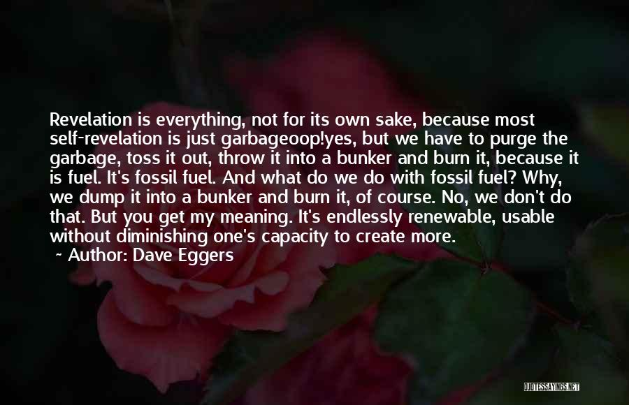 Throw Out Quotes By Dave Eggers