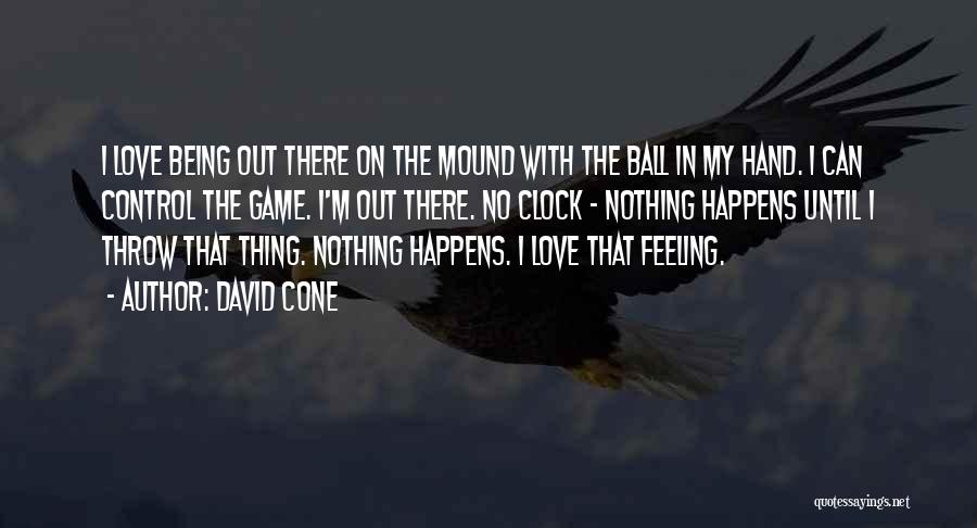Throw Out Quotes By David Cone