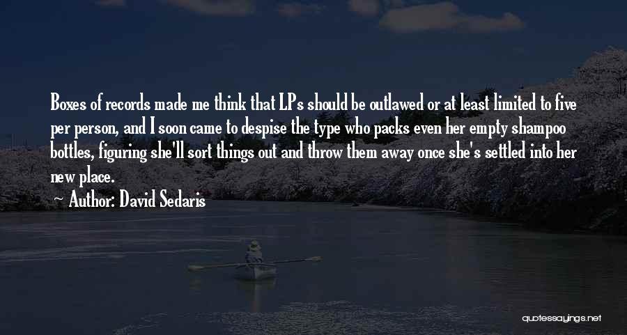 Throw Out Quotes By David Sedaris