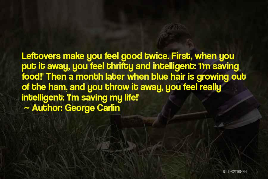 Throw Out Quotes By George Carlin