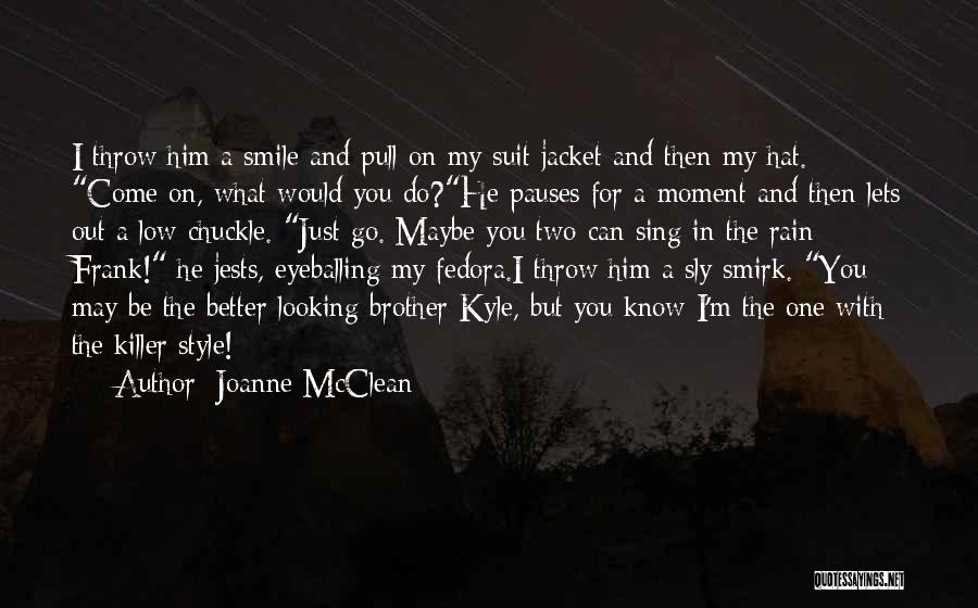 Throw Out Quotes By Joanne McClean