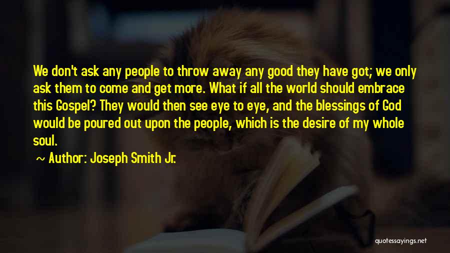 Throw Out Quotes By Joseph Smith Jr.