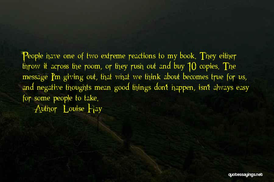 Throw Out Quotes By Louise Hay