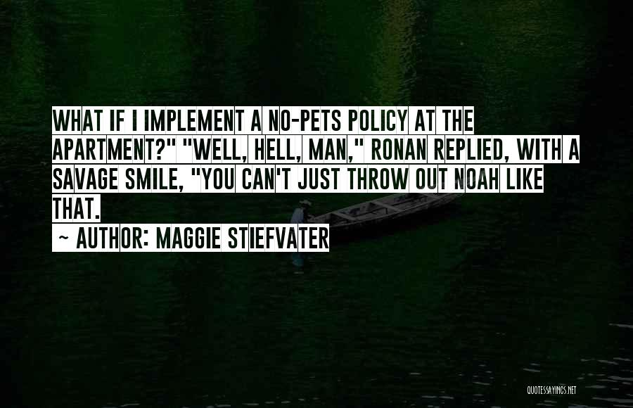 Throw Out Quotes By Maggie Stiefvater