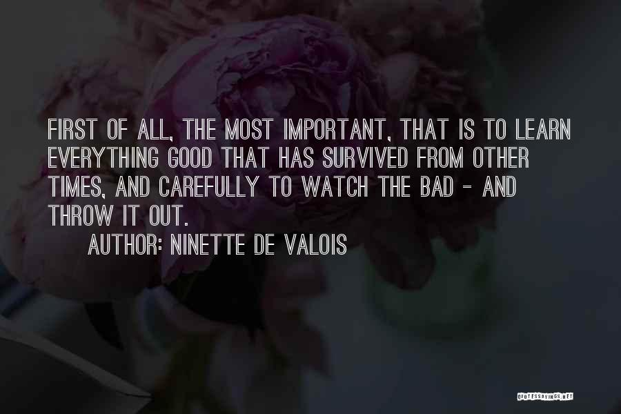 Throw Out Quotes By Ninette De Valois