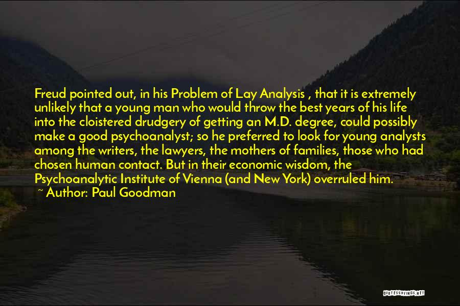 Throw Out Quotes By Paul Goodman