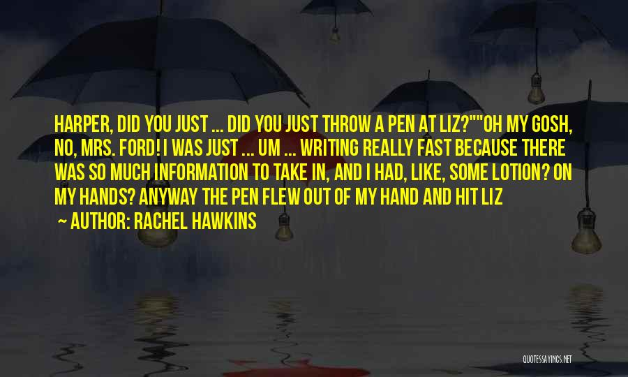 Throw Out Quotes By Rachel Hawkins