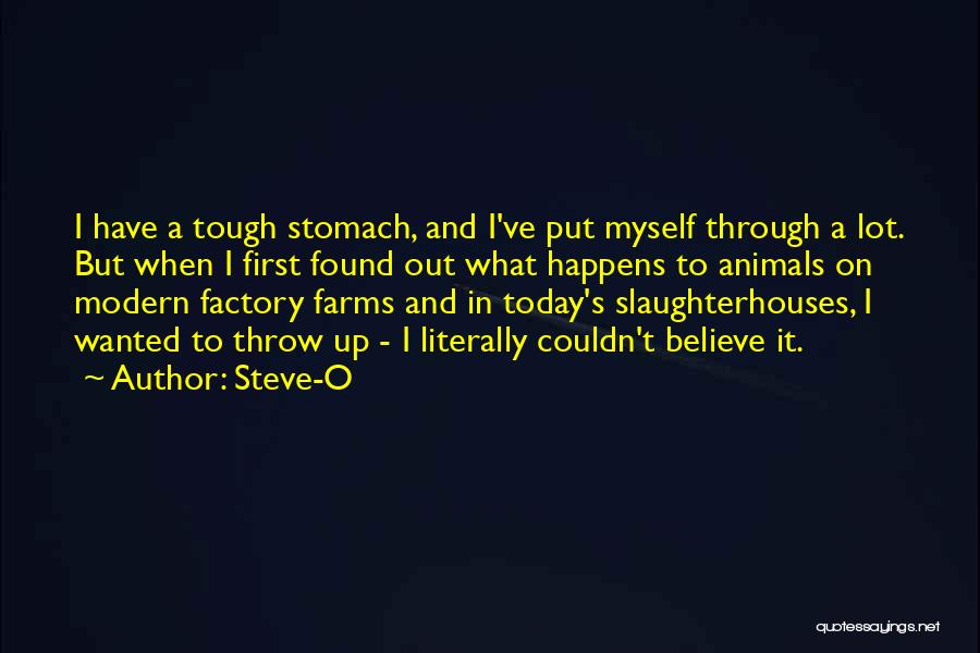 Throw Out Quotes By Steve-O