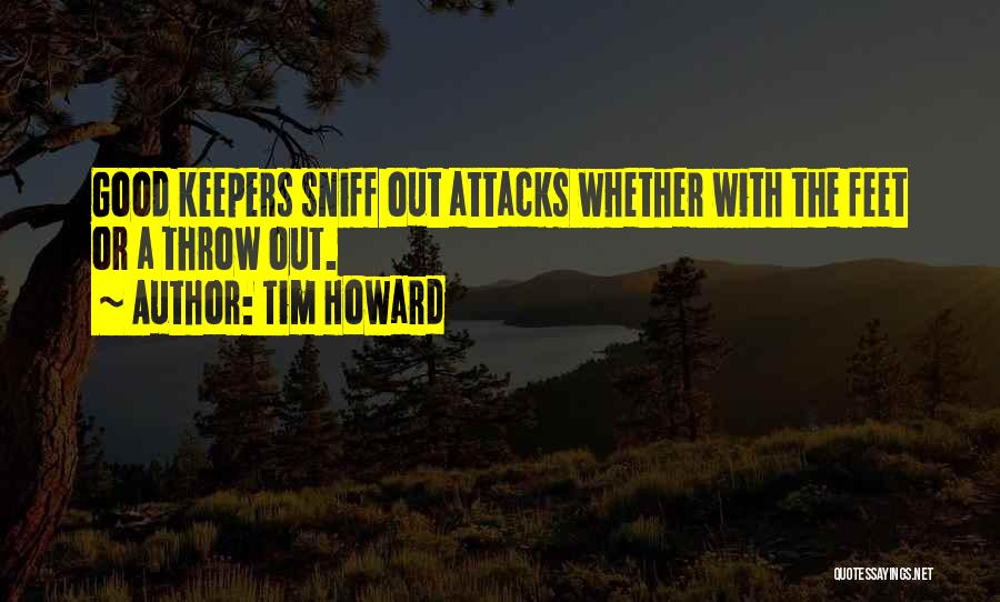 Throw Out Quotes By Tim Howard