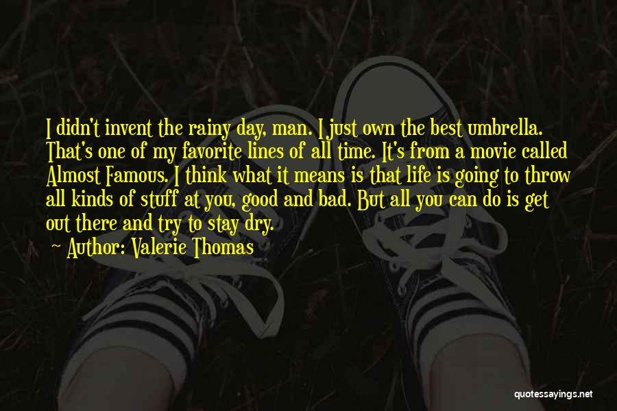 Throw Out Quotes By Valerie Thomas