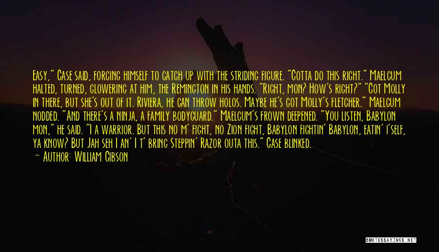 Throw Out Quotes By William Gibson