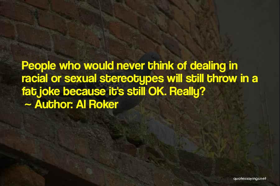 Throw Quotes By Al Roker