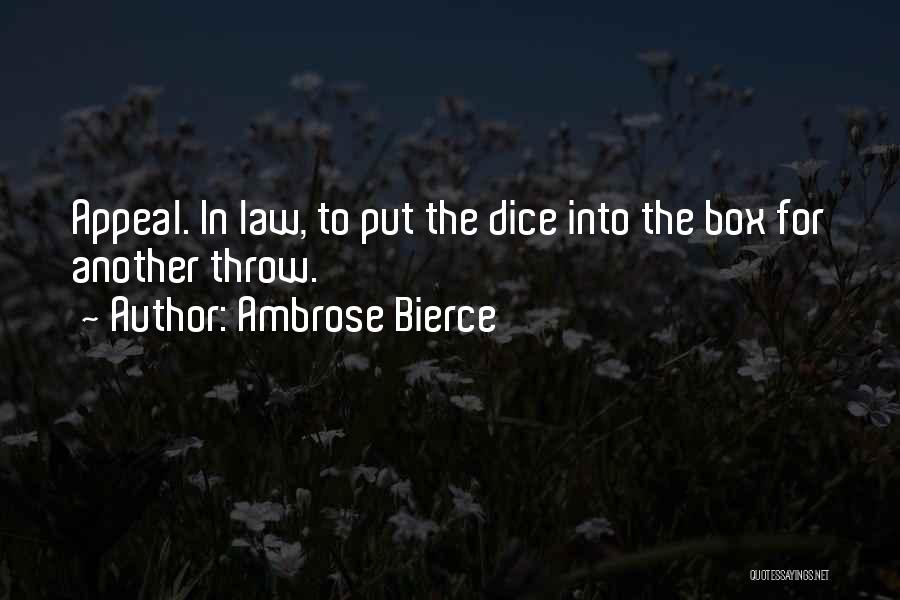 Throw Quotes By Ambrose Bierce