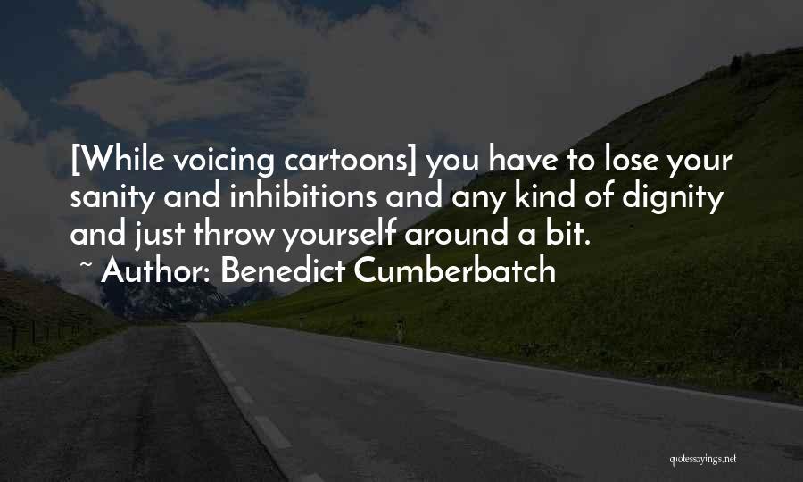 Throw Quotes By Benedict Cumberbatch