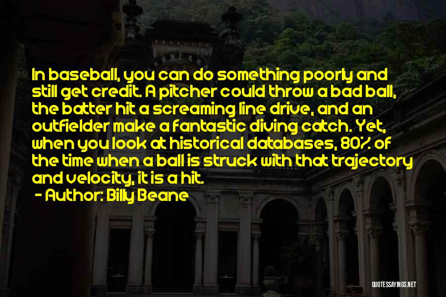 Throw Quotes By Billy Beane