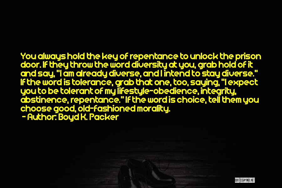Throw Quotes By Boyd K. Packer