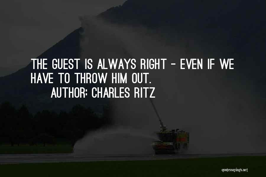 Throw Quotes By Charles Ritz
